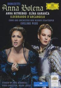 Cover Anna Netrebko - Elīna Garanča - Ildebrando d'Arcangelo - Donizetti: Anna Bolena [DVD]